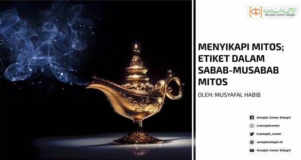 Menyikapi Mitos; Etiket dalam Sabab-Musabab Mitos