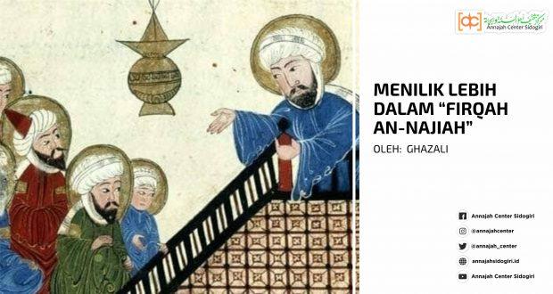 """Menilik Lebih dalam """"Firqah an-Najiah"""""""