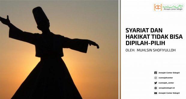 Syariat dan Hakikat tidak Bisa Dipilah-pilih