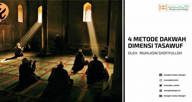 4 Metode Dakwah Dimensi Tasawuf