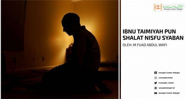 Ibnu Taimiyah pun Shalat Nisfu Sya'ban