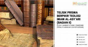 Telisik Teologi Imam Al-Asyari