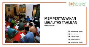 Mempertanyakan Legalitas Tahlilan