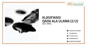 Klasifikasi Qada Ala Ulama (2/2)