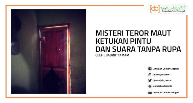 Misteri Teror Maut Ketukan Pintu Dan Suara Tanpa Rupa