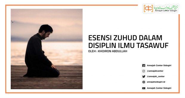 Esensi Zuhud Dalam Disiplin Ilmu Tasawuf