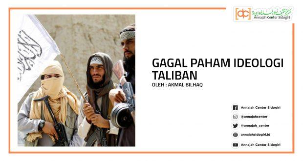 Gagal Paham Ideologi Taliban